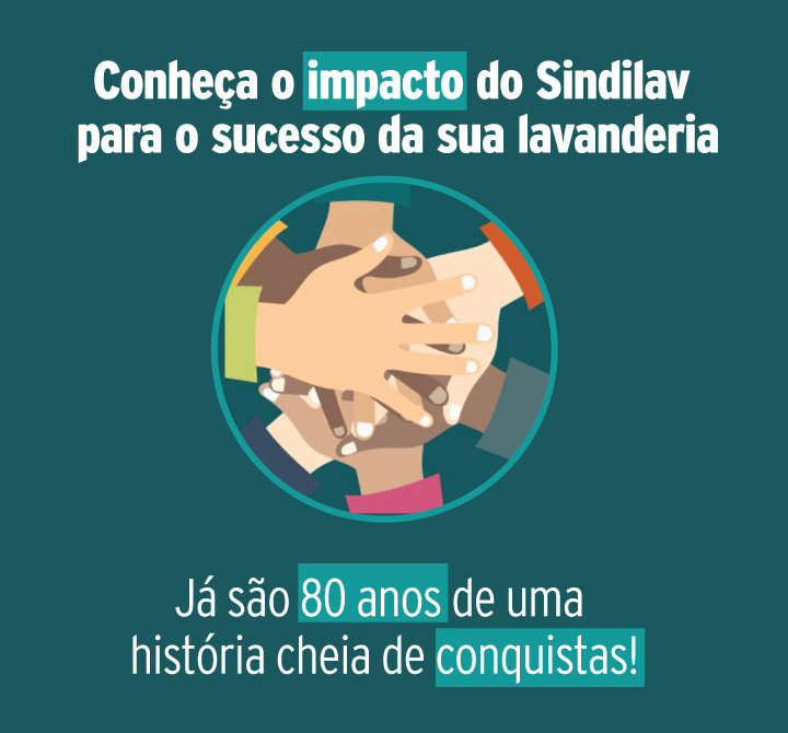 Conheça o impacto do Sindilav no sucesso da sua lavanderia